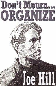 joe-hill-don-t-mourn-organize-t-shirt-4